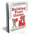 Building Trust Online Plr Autoresponder Messages