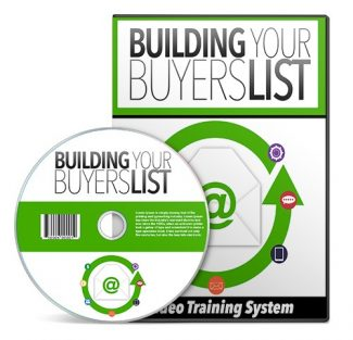 Building Your Buyers List Video Upgrade Resale Rights Video