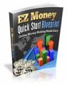 Ez Money Quick Start Blueprint MRR Ebook