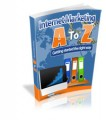 Internet Marketing A To Z Give Away Rights Ebook