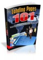 Landing Pages 101 Give Away Rights Ebook
