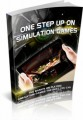 One Step Up On Simulation Games MRR Ebook