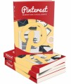 Pinterest Marketing Excellence Personal Use Ebook