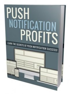 Push Notification Profits Personal Use Ebook