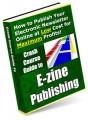 Guide To Ezine Publishing MRR Ebook