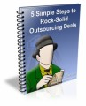 5 Simple Steps To Rock-Solid Outsourcing Deals MRR Ebook