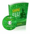 SWINE INFLUENZA- A Spreading Myth Or An Endangering ...