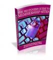 The Beginner's Guide To Membership Sites PLR Ebook