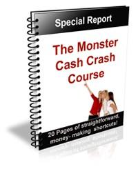 The Monster Cash Crash Course PLR Ebook