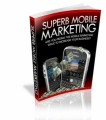Superb Mobile Marketing Mrr Ebook