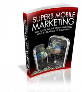 Superb Mobile Marketing Mrr Ebook