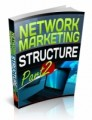 Network Marketing Structure Part 2 Plr Ebook