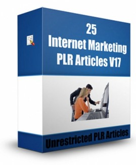 25 Internet Marketing Plr Articles V17 PLR Article