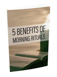 5 Benefits Of Morning Rituals PLR Ebook
