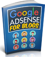 Google Adsense For Blogs MRR Ebook