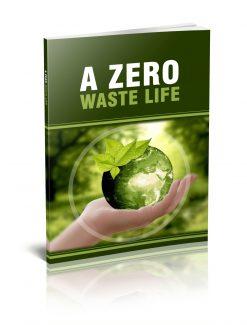 A Zero Waste Life Personal Use Ebook