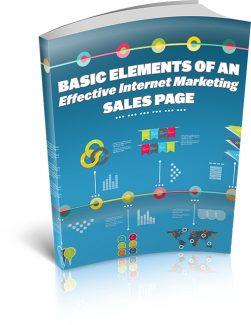 Basic Elements Of An Effective Internet Marketing Salespage MRR Ebook