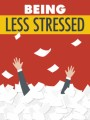 Being Less Stressed MRR Ebook