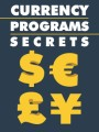 Currency Programs Secrets Give Away Rights Ebook