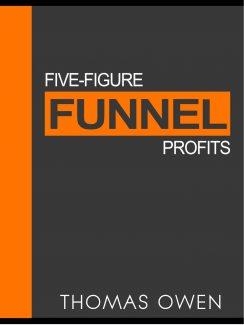 Five-figure Funnel Profits PLR Ebook With Video