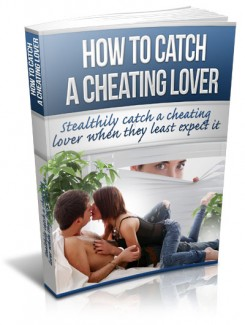 How To Catch A Cheating Lover MRR Ebook With Video