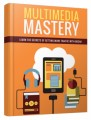 Multimedia Mastery Personal Use Ebook