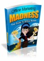 Offline Marketing Madness MRR Ebook