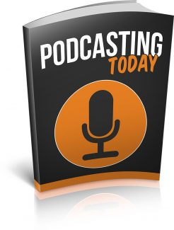 Podcasting Today MRR Ebook