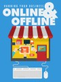 Running Your Business Online And Offline Give Away ...