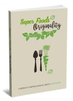 Super Foods Originality MRR Ebook