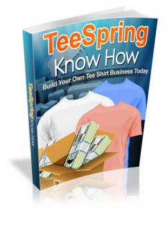 Teespring Know How MRR Ebook