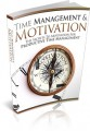 Time Management And Motivation Give Away Rights Ebook