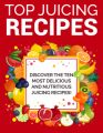 Top Juicing Recipes PLR Ebook
