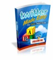Twitter Made Easy MRR Ebook