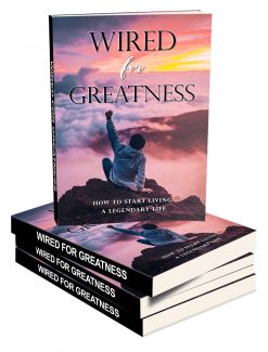 Wired For Greatness MRR Ebook