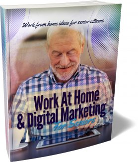 Work At Home & Digital Marketing For Seniors MRR Ebook