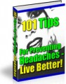 101 Tips For Preventing Headaches - Live Better Resale ...