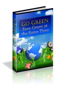 Go Green Save Green At The Same Time PLR Ebook
