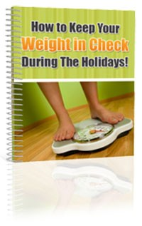 Keep Your Weight In Check During The Holidays MRR Ebook