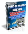 Plug-In Traffic Machine Give Away Rights Ebook