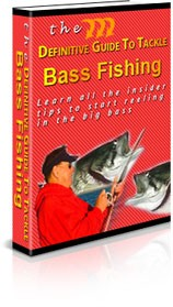 The Definitive Guide To Tackle Bass Fishing PLR Ebook