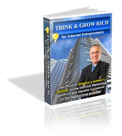 Think And Grow Rich For Internet Entrepreneurs PLR Ebook