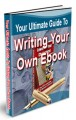Your Ultimate Guide To Writing Your Own Ebook PLR Ebook ...