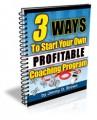 3 Ways To Start Your Own Profitable Coaching Program ...