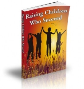 Raising Children Who Succeed Plr Ebook