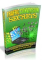 Traffic Conversion Secrets Personal Use Ebook