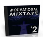 Motivational Mixtape Part 2 Mrr Audio