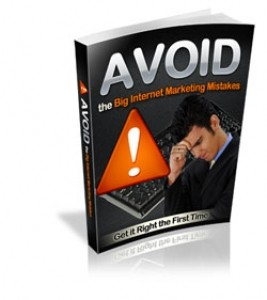 Avoid The Big Internet Marketing Mistakes Mrr Ebook