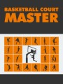 Basketball Court Master MRR Ebook