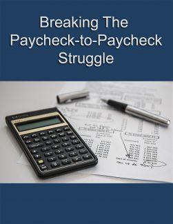 Break The Paycheck-to-paycheck Struggle PLR Ebook